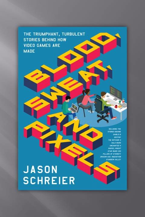"IM2064: Buch ""Blood, Sweat, and Pixels"""