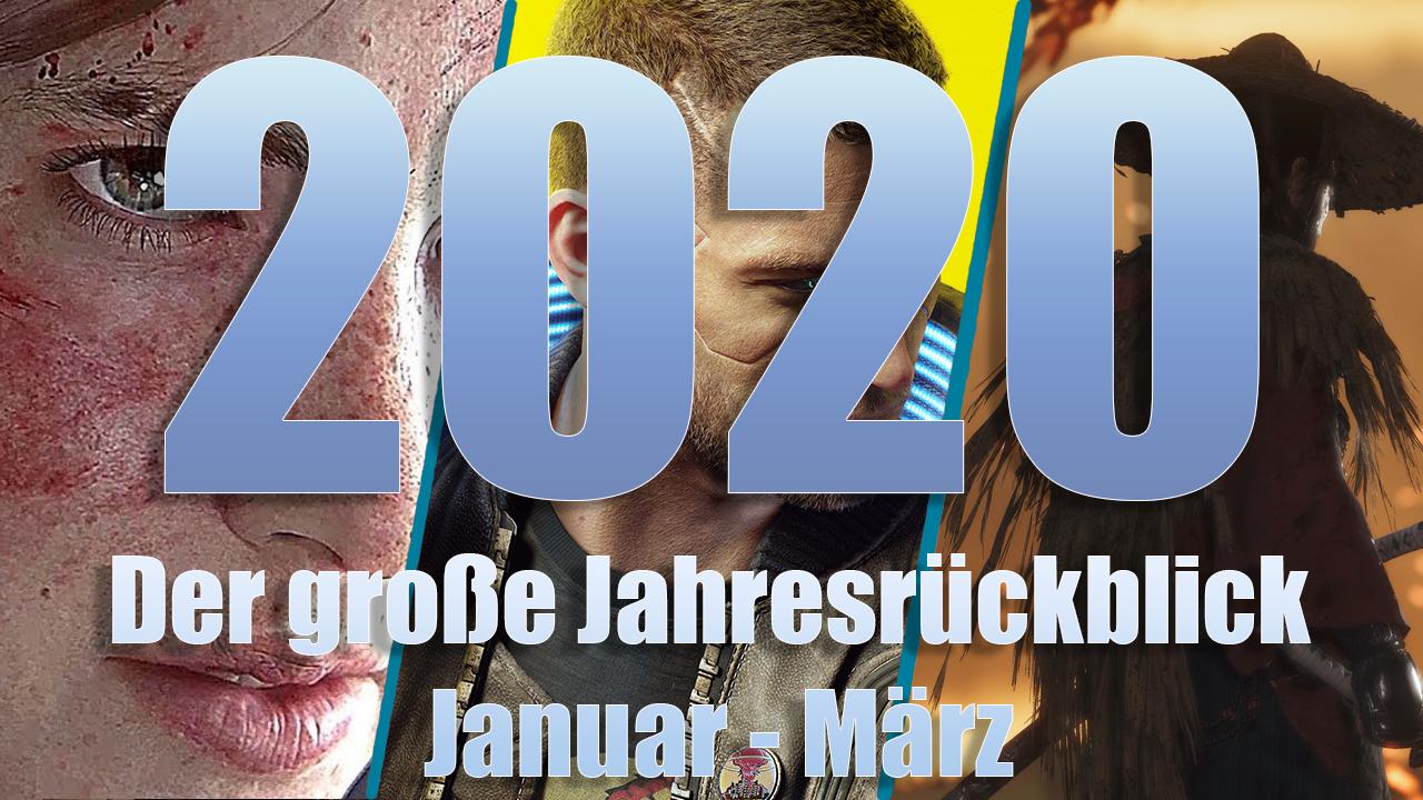 Der große Jahresrückblick 2020: Die wichtigsten Spiele von Januar bis März