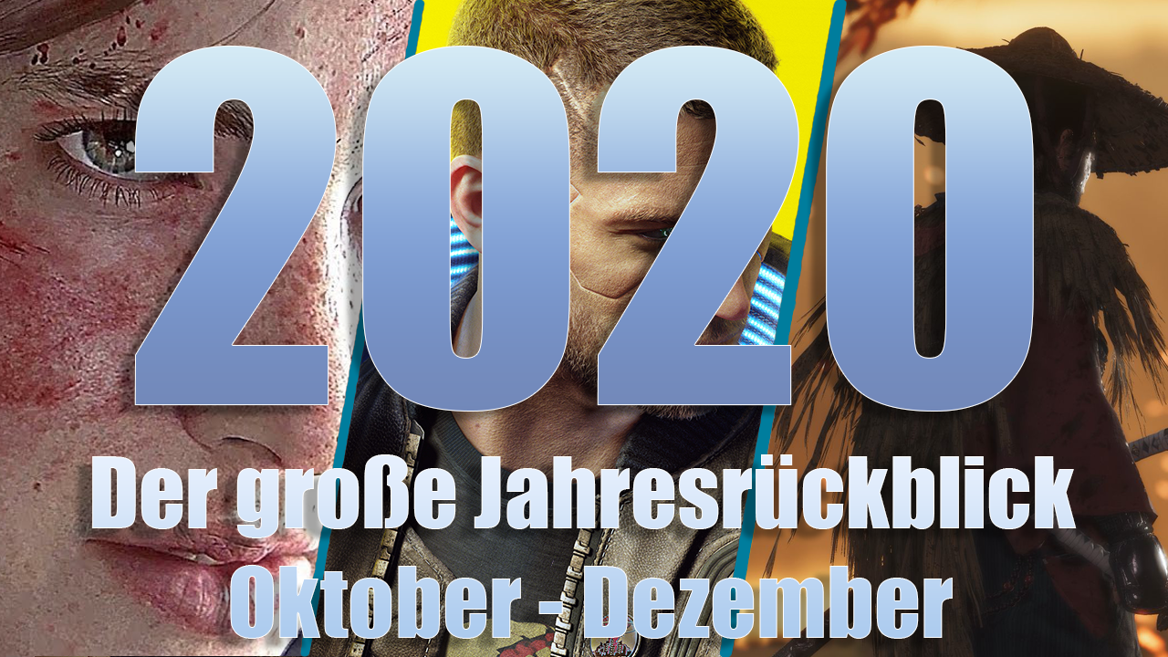 Der große Jahresrückblick 2020: Die wichtigsten Spiele von Oktober bis Dezember